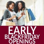 Black Friday Early Store openings